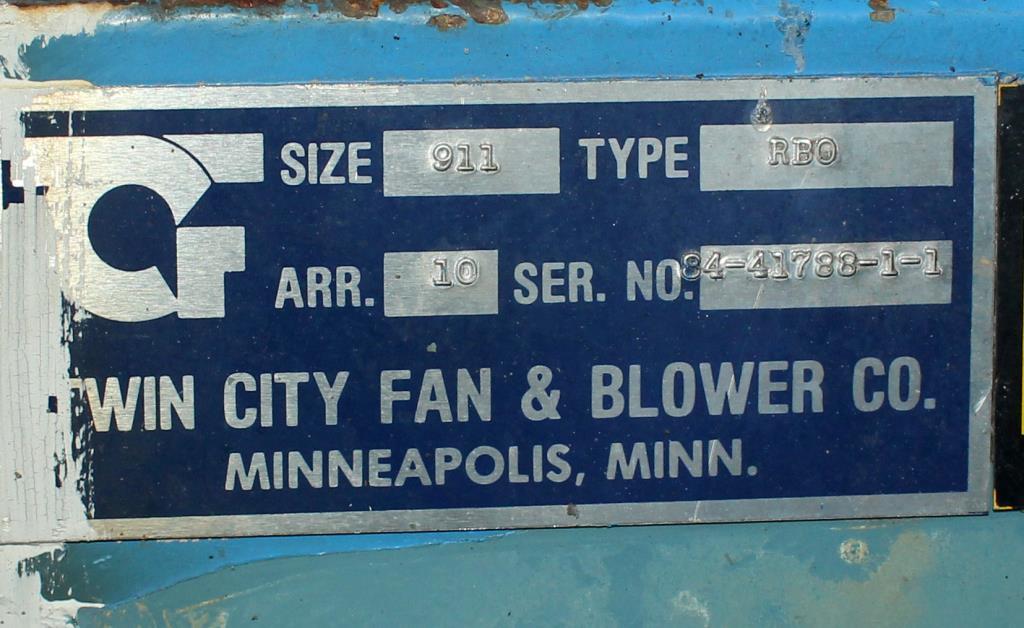 Blower up to 4752 cfm centrifugal fan Twin City Fan & Blower model Size 911, 20 hp, CS3